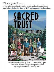 Sacred Trust Book Signing And Discussion With Author Former Senator Wayne D. King June 13 At Mill Brook Gallery Concord NH